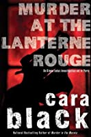 Murder at the Lanterne Rouge (Aimee Leduc Investigations, #12)