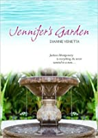 Jennifer's Garden (Gables Trilogy, #1)