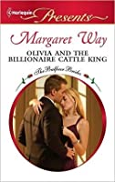 Olivia and the Billionaire Cattle King (Harlequin Presents)
