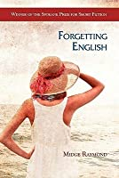 Forgetting English