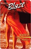 Bared (Harlequin Blaze, No.132)