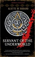 Servant of the Underworld (Obsidian and Blood, #1)