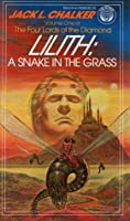 Lilith: A Snake in the Grass (The Four Lords of the Diamond, #1)
