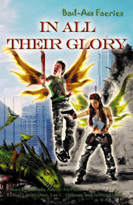 Bad-Ass Faeries 3: In All Their Glory  by  Danielle Ackley-McPhail