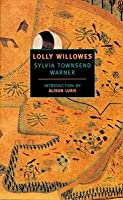 Lolly Willowes : Or the Loving Huntsman