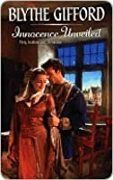Innocence Unveiled (Harlequin Historical)