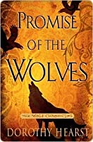 Promise of the Wolves (Wolf Chronicles, #1)