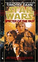 Specter of the Past (Star Wars: The Hand of Thrawn, #1)
