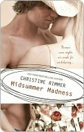 Midsummer Madness (Silhouette Desire, No 729)  by  Christine Rimmer