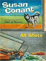 All Shots (A Dog Lover's Mystery #18)