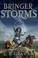 Bringer Of Storms (Binding of the Blade #2)