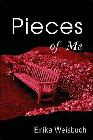Pieces of Me  by  Erika Weisbuch