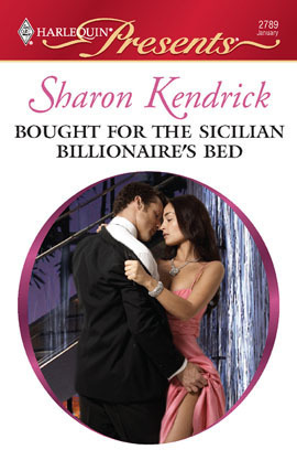 Bought For The Sicilian Billionaires Bed (Harlequin Presents, #2789)  by  Sharon Kendrick