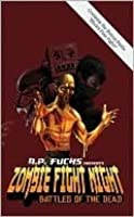 Zombie Fight Night: Battles Of The Dead