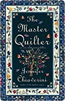 The Master Quilter (Elm Creek Quilts, #6)