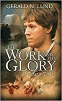 So Great a Cause (The Work and the Glory, #8)