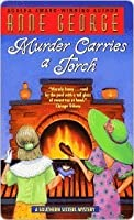 Murder Carries a Torch (Southern Sisters Mystery, #7)