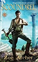Scoundrel (The Blades of  the Rose, #2)