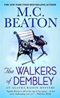 The Walkers of Dembley (Agatha Raisin, #4)