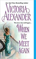 When We Meet Again (Effingtons, #10)