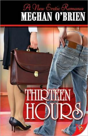 Thirteen Hours  by  Meghan OBrien