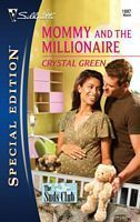 Mommy and the Millionaire (The Suds Club, #1) (Silhouette Special Edition, #1887)  by  Crystal Green