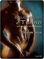 Daughters of Terra (The Ta'e'sha Chronicles, #1)