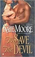 To Save the Devil (Sons of Sin, #2)