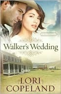 Walkers Wedding (The Western Sky Series, #3)  by  Lori Copeland