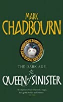The Queen of Sinister (Dark Age, #2)