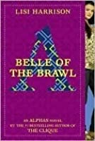 Belle of the Brawl (Alphas, #3)
