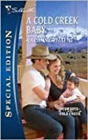 A Cold Creek Baby (Cowboys of Cold Creek, #8) (Silhouette Special Edition)