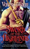 Sword of the Highlands (Highlands; Veronica Wolff #2)