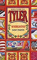 Whirlwind (Welcome to Tyler #1)