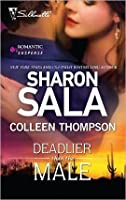 Deadlier Than the Male: The Fiercest Heart\Lethal Lessons (Silhouette Romantic Suspense)