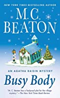 Busy Body (Agatha Raisin, #21)