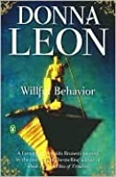 Wilful Behaviour (Commissario Brunetti #11)