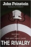 The Rivalry: Mystery at the Army-Navy Game (Final Four Mystery, #5)