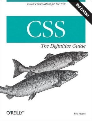 CSS: The Definitive Guide Eric A. Meyer