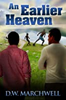 An Earlier Heaven (Good to Know, #2)