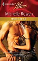 Touch and Go (Harlequin Blaze, #578)