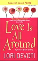 Love Is All Around (Looking for Love #1)