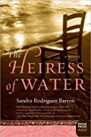The Heiress of Water: A Novel