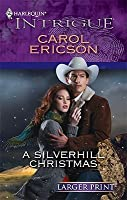 A Silverhill Christmas (Harlequin Intrigue)