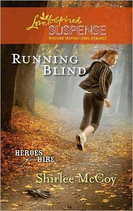 Running Blind (Heroes for Hire, #3)  by  Shirlee McCoy