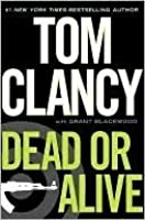 Dead or Alive (Jack Ryan Jr.,#2)