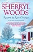 Return to Rose Cottage: The Laws of Attraction / For the Love of Pete