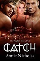 Catch (Angler #2)