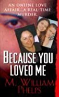 Because You Loved Me
