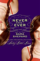 Never Have I Ever (The Lying Game, #2)